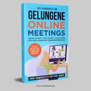 Das Handbuch für gelungene Onlinemeetings